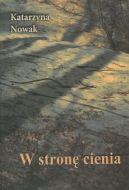 Okładka ksiązki - W stronę cienia