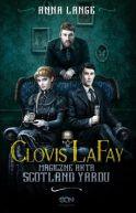 Okładka książki -  Clovis LaFay. Magiczne akta Scotland Yardu