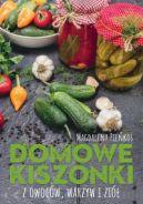 Okładka książki - Domowe kiszonki z owoców, warzyw i ziół