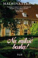 Okładka ksiązki - Na miłość boską!