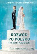 Okładka - Rozwód po polsku. Strach i nadzieje