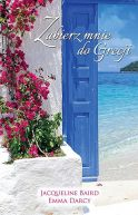 Okładka książki - Zabierz mnie do Grecji
