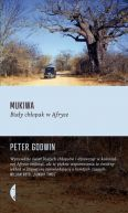 Okładka książki - Mukiwa. Biały chłopak w Afryce