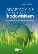 Okładka - Adaptacyjne zarządzanie środowiskiem. Podstawy teoretyczne i zastosowania