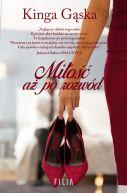 Okładka książki - Miłość aż po rozwód