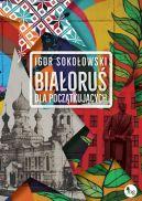 Okładka - Białoruś dla początkujących