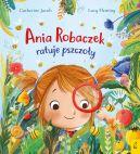 Okładka - Ania Robaczek ratuje pszczoły