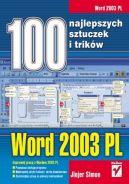 Okładka ksiązki - Word 2003 PL. 100 najlepszych sztuczek i trików