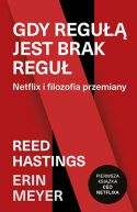 Okładka - Gdy regułą jest brak reguł. Netflix i filozofia przemiany