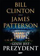 Okładka książki - Gdzie jest Prezydent