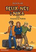 Okładka ksiązki - Felix, Net i Nika- Koszmarna podróż