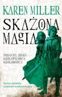 Okładka książki - Skażona magia. Prequel serii Królotwórca, królobójca