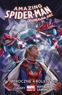 Okładka książki - Amazing Spider-Man  Globalna sieć 2  Mroczne królestwo