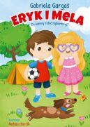 Okładka ksiązki - Eryk i Mela. Co lubimy robić najbardziej?