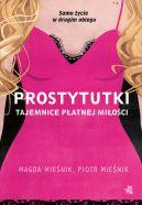 Okładka książki - Prostytutki. Tajemnice płatnej miłości