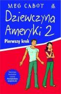 Okładka książki - Dziewczyna Ameryki 2. Pierwszy krok