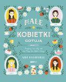 Okładka książki - Małe kobietki gotują. Przepisy na cały rok od Meg, Jo, Beth i Amy