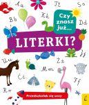 Okładka książki - Przedszkolak się uczy. Czy znasz już literki?