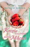 Okładka ksiązki - Kropla zazdrości, morze miłości