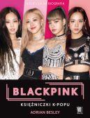 Okładka książki - BLACKPINK. Księżniczki K-popu