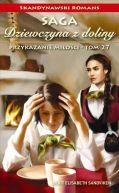 Okładka ksiązki - Dziewczyna z doliny. Tom 27. Przykazanie miłości