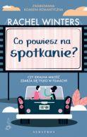 Okładka książki - Co powiesz na spotkanie?