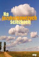 Okładka książki - Na językoznawczych ścieżkach