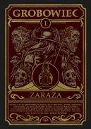 Okładka książki - Grobowiec Tom I. Zaraza