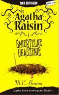 Okładka książki - Agatha Raisin i śmiertelne ukąszenie
