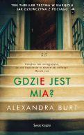 Okładka książki - Gdzie jest Mia?