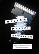 Okładka książki - Milion małych kawałków. Nowe wydanie