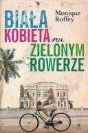 Okładka książki - Biała kobieta na zielonym rowerze