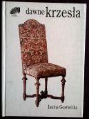 Okładka książki - Dawne krzesła