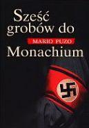 Okładka ksiązki - Sześć grobów do Monachium