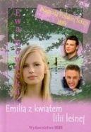 Okładka ksiązki - Emilia z kwiatem lilii leśnej