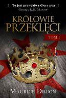 Okładka książki - Królowie przeklęci. Tom 1