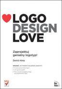 Okładka książki - Logo Design Love. Zaprojektuj genialny logotyp!