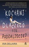 Okładka książki - Kochani, dlaczego się poddaliście?