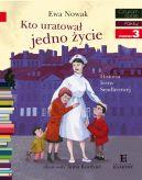Okładka ksiązki - Kto uratował jedno życie... Historia Ireny Sendlerowej