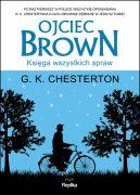 Okładka książki - Ojciec Brown. Księga wszystkich spraw