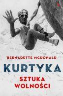 Okładka książki - Kurtyka. Sztuka wolności
