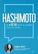 Okładka książki - Hashimoto. Jak w 90 dni pozbyć się objawów i odzyskać zdrowie