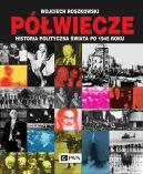 Okładka - Półwiecze. Historia polityczna świata po 1945 roku