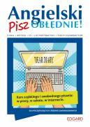Okładka ksiązki - Angielski. Pisz OBŁĘDNIE!