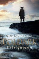 Okładka ksiązki - Dziedzictwo rodu Poldarków (Tom 7). Fala gniewu . (Poldark #7)