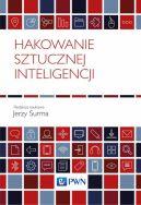 Okładka - Hakowanie sztucznej inteligencji