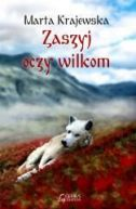 Okładka książki - Zaszyj oczy wilkom