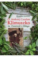Okładka książki - O. Andrzej Czesław Klimuszko św. Franciszek z Elbląga