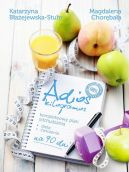 Okładka książki - Adios kilogramos!