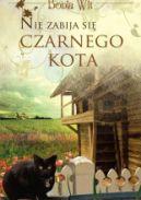 Okładka książki - Nie zabija się czarnego kota